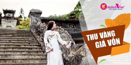 Du Lịch Miền Trung - Đà Nẵng - Hội An - Huế dịp hè 2017 bay từ Sài Gòn