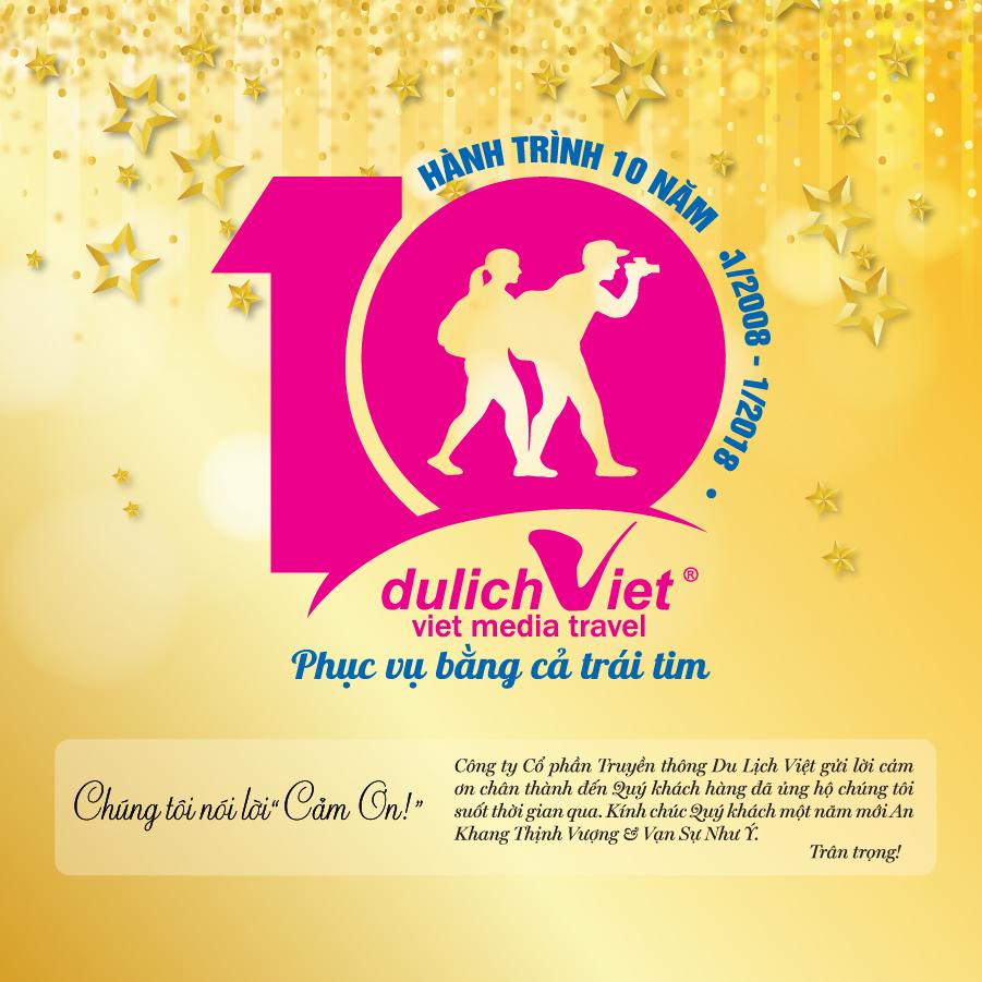 Du Lịch Việt - 10 năm phục vụ bằng cả trái tim