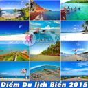 12 điểm du lịch Biển không nên bỏ qua trong mùa hè 2015