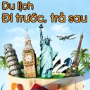 """Du lịch dễ dàng với chương trình """"Du lịch đi trước, trả sau"""""""
