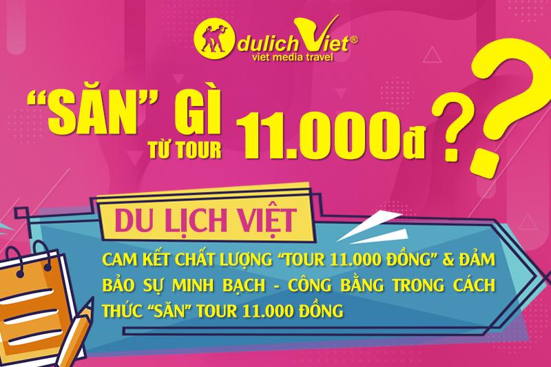 """""""SĂN"""" GÌ TỪ TOUR 11.000 ĐỒNG ?"""