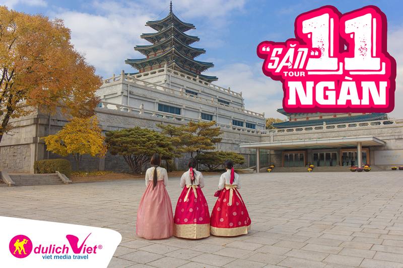Săn tour 11.000 đồng đi Hàn Quốc, du khách sẽ xâm nhập vào thế giới phương Đông đầy huyền bí và ấn tượng này.