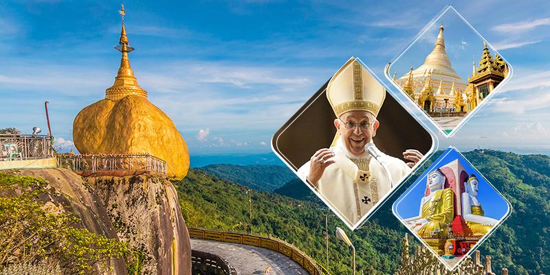 Du lịch hành hương Myanmar 2017 diện kiến Đức Giáo Hoàng (5 ngày)