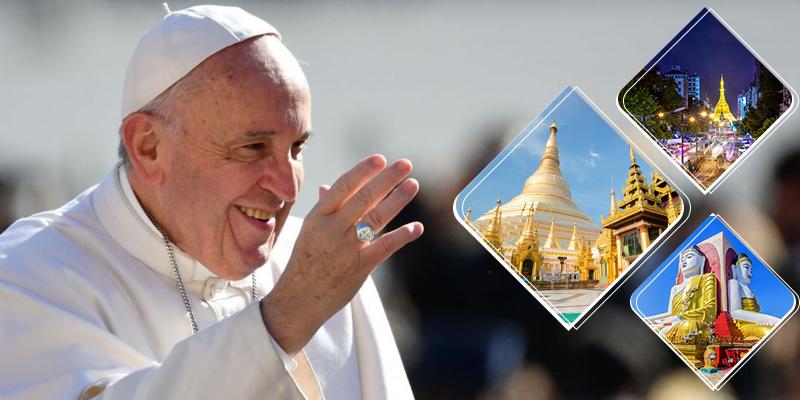 Du lịch hành hương Myanmar 4 ngày diện kiến Đức Giáo Hoàng (2017)