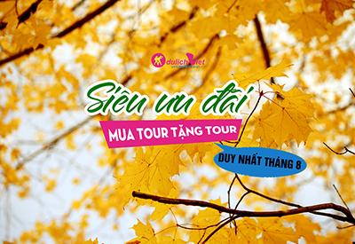 KHOẢNH KHẮC THU VÀNG - RỘN RÀNG ƯU ĐÃI - MUA TOUR TẶNG TOUR