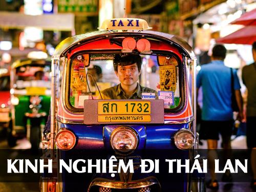 Tổng hợp kinh nghiệm cần thiết khi đi du lịch Thái Lan