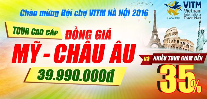 Chùm tour đồng giá cực sốc Giảm giá đến 35% tại hội chợ VITM 2016