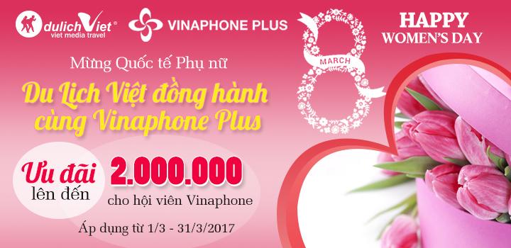 Du Lịch Việt đồng hành cùng Vinaphone Plus - Tặng 2 triệu đồng cho khách hàng thân thiết